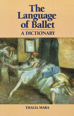 Language of Ballet: A Dictionary