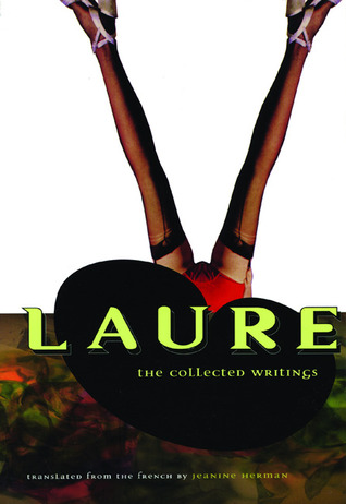 The Collected Writings by Laure