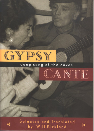 Gypsy Cante by Will Kirkland