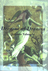 Dreams of Dreams and the Last Three Days of Fernando Pessoa