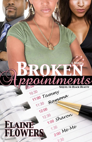 Broken Appointments by Elaine Flowers