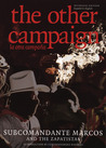 The Other Campaign: The Zapatista Call for Change from Below (City Lights Open Media)