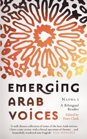 Emerging Arab Voices by Peter Clark