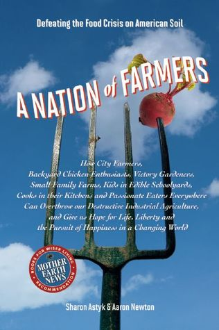 A Nation of Farmers by Sharon Astyk