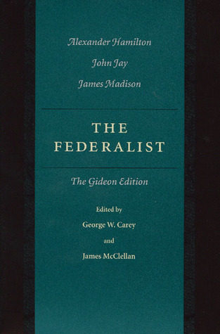 The Federalist Papers: The Gideon Edition