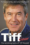 Tiff Gear: The Autobiography of Tiff Needell