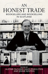 An Honest Trade: Booksellers and Bookselling in Scotland
