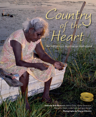 Country of the Heart: An Australian Indigenous Homeland