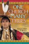 One Church, Many Tribes : Following Jesus the Way God Made You