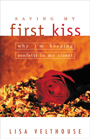 Saving My First Kiss by Lisa Velthouse