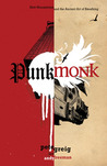 Punk Monk: New Monasticism and the Ancient Art of Breathing