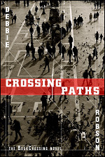Crossing Paths - the BookCrossing novel by Debbie Robson