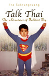 Talk Thai: The Adventures of Buddhist Boy