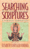 Searching the Scriptures 2: A Feminist Commentary
