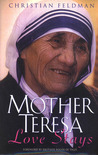 Mother Teresa: Love Stays