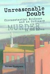 Unreasonable Doubt: Circumstantial Evidence and an Ordinary Murder in New Haven
