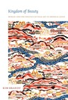 Kingdom of Beauty: Mingei and the Politics of Folk Art in Imperial Japan