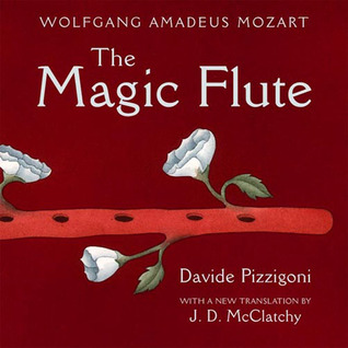 The Magic Flute by Wolfgang Amadeus Mozart