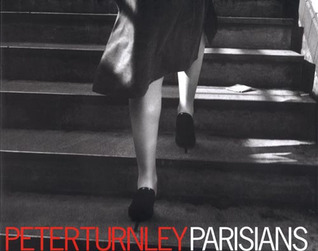 Parisians: Photographs by Peter Turnley