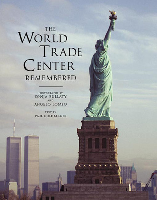 The World Trade Center Remembered by Sonja Bullaty