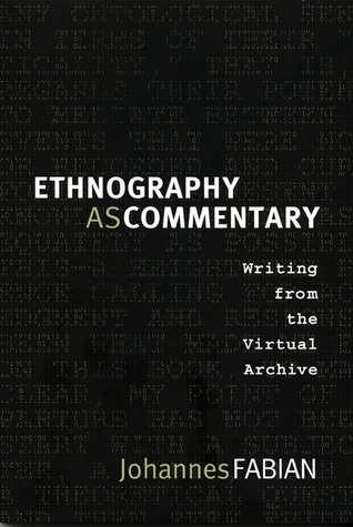 Ethnography as Commentary by Johannes Fabian