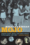 Mexican American Mojo by Anthony Macías