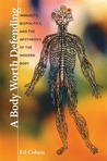 A Body Worth Defending: Immunity, Biopolitics, and the Apotheosis of the Modern Body