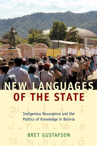 New Languages of the State by Bret Gustafson