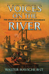 Voices on the River: The Story of the Mississippi Waterways