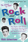 A Brief History of Rock and Roll
