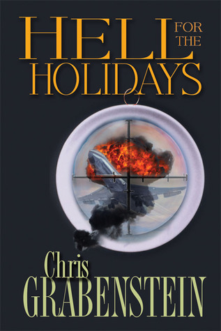 Hell for the Holidays by Chris Grabenstein