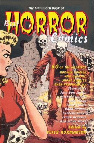 The Mammoth Book of Best Horror Comics by Peter Normanton