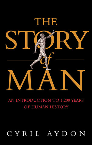 The Story of Man by Cyril Aydon