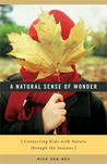 A Natural Sense of Wonder: Connecting Kids with Nature through the Seasons