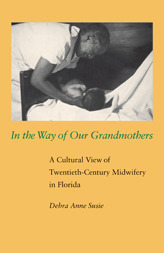 In the Way of Our Grandmothers by Debra Susie