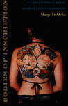 Bodies of Inscription: A Cultural History of the Modern Tattoo Community