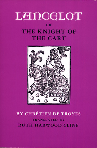 Lancelot; or, The Knight of the Cart by Chrétien de Troyes