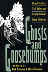 Ghosts and Goosebumps: Ghost Stories, Tall Tales, and Superstitions