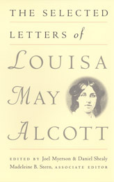 The Selected Letters by Louisa May Alcott