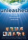 Unleashed: The Church Turning the World Upside Down