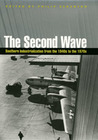 The Second Wave: Southern Industrialization from the 1940s to the 1970s