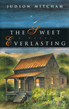 The Sweet Everlasting