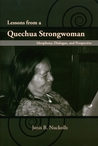 Lessons from a Quechua Strongwoman: Ideophony, Dialogue, and Perspective