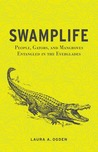 Swamplife by Laura A. Ogden