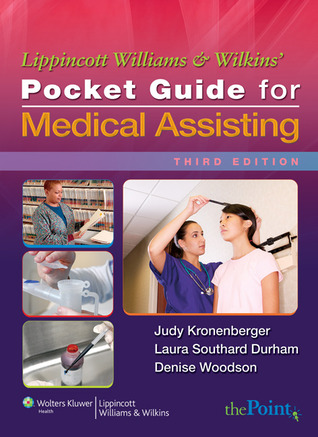 Lippincott Williams & Wilkins' Pocket Guide for Medical Assisting