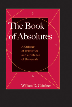 The Book of Absolutes by William D. Gairdner