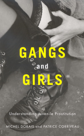 Gangs and Girls: Understanding Juvenile Prostitution