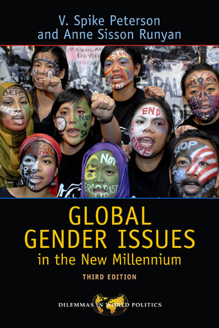 Global Gender Issues in the New Millennium by V. Spike Peterson