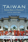 Taiwan: Nation-State or Province?