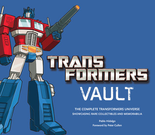 Transformers Vault by Pablo Hidalgo